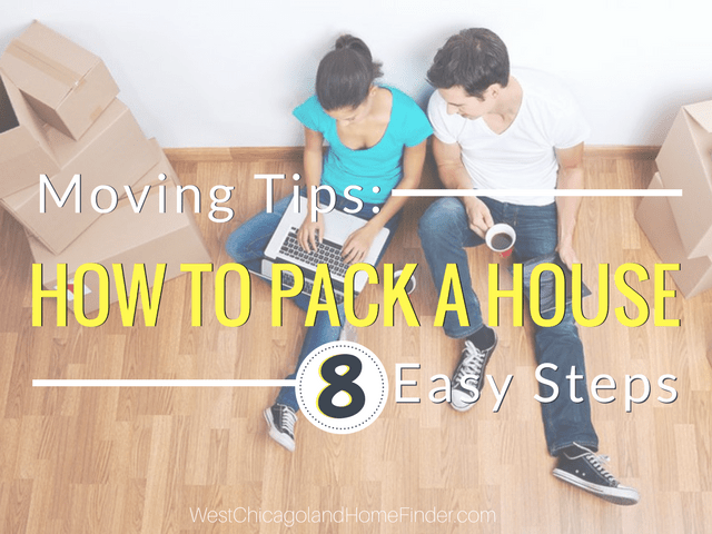Moving Tips: How to Pack a House in 8 Easy Steps