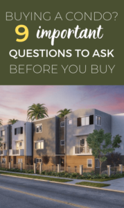 Buying A Condo? 9 Important Questions To Ask Before You Buy